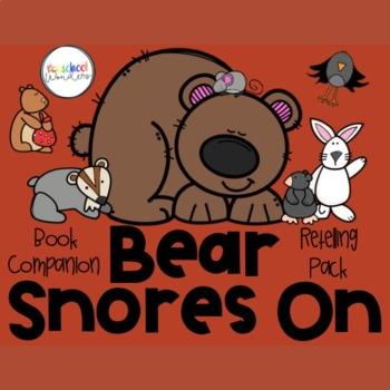 Bear Snores On Retelling Pack By Preschool Wonders