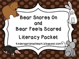 Bear Snores On and Bear Feels Scared Literacy Packet