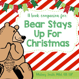 Bear Stays Up For Christmas {A Book Companion}