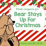 Bear Stays Up For Christmas {A Book Companion}
