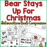 Bear Stays Up For Christmas: Interactive Story Companion