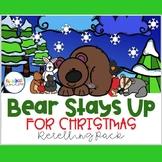 Bear Stays Up For Christmas Retelling Pack