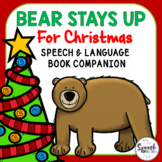 Bear Stays Up For Christmas--Speech & Language Book Companion