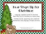 Bear Stays Up For Christmas – Speech and Language Activiti