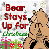 Bear Stays Up For Christmas: Speech and Language Book Companion