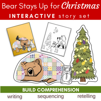 Bear Stays Up For Christmas Storytelling, Sequencing, Story Elements, Writing