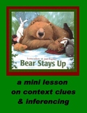 Bear Stays Up for Christmas Context Clues and Inferences Mini Lesson