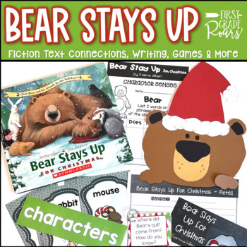 Bear Stays Up for Christmas~ Literature Connections, Writing, Math, & Craft