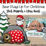 Bear Stays Up for Christmas Stick Puppets & Writing Activi