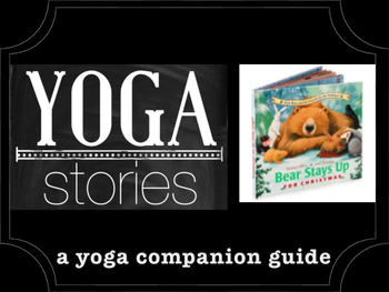 Bear Stays Up for Christmas YOGA STORIES a yoga companion guide