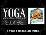 Bear Stays Up for Christmas YOGA STORIES a yoga companion guide