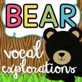Bear Vocal Explorations