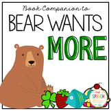 Bear Wants More: Speech and Language Book Companion