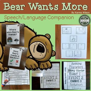 Bear Wants More: A Speech/Language Book Companion