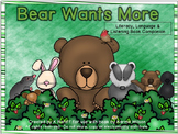 Bear Wants More:  Literacy, Language and Listening Book Companion