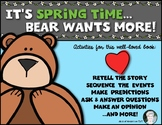BEAR WANTS MORE {Retell, Sequence & MORE!} Kindergarten & First ELA Common Core