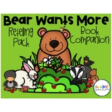 Bear Wants More Retelling Pack