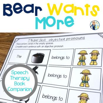 Speech Language and Literacy Bear Wants More Book Companion