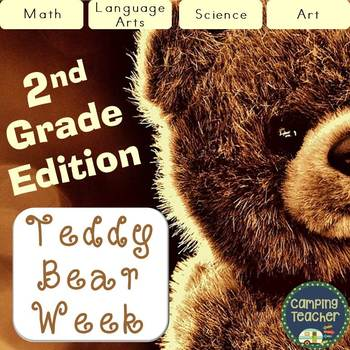 Teddy Bear Week 2nd Grade Pack to do all Week or for a Day