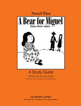 Bear for Miguel - Novel-Ties Study Guide
