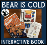 Bear is Cold! An interactive & adaptive book (+Bonus NO PRINT book!)