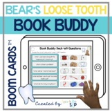 Bear's Loose Tooth Book Companion   Boom Cards™️ Deck   Te
