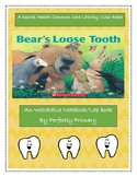 Bear's Loose Tooth Interactive Notebook or Lapbook Close R