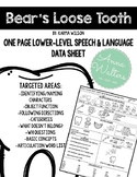 Bear's Loose Tooth: One Page Speech and Language Data Sheet