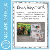 Bear's Loose Tooth - retelling visuals & sequencing book
