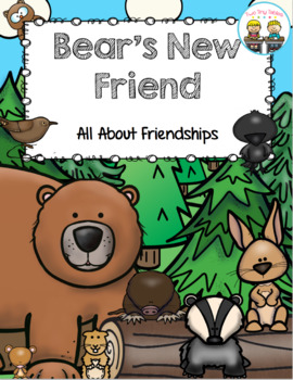 Bear's New Friend ~ Building Friendships ~ First Days of School!