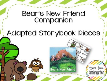 Bear's New Friend Companion - Adapted Story Book Pieces