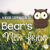 Bear's New Friend: Speech and Language Book Companion