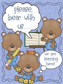 Bear with us... we are learning poster