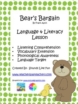 Language and Literacy Lesson: Bear's Bargain