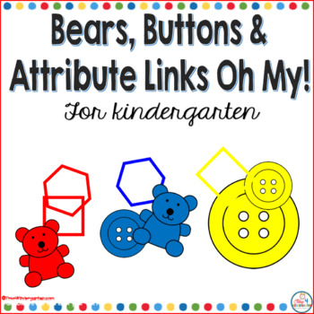 Bears, Buttons and Attributes oh my