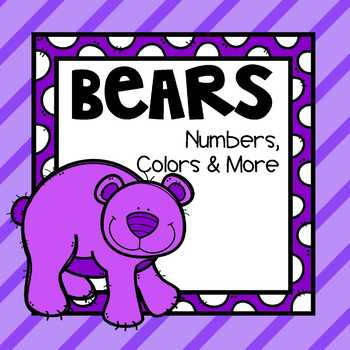 Bears: Colors, Numbers and More