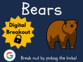 Bears - Digital Breakout! (Distance Learning, Google Class