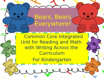 Bears Everywhere A Common Core Math and Reading Bundle for Kindergarten