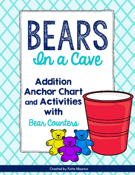 Bears In A Cave Addition Activities {K.O.A.A 1 & K.O.A.A.2}