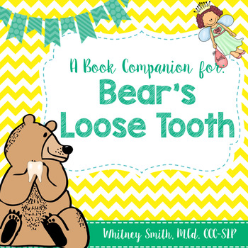 Bear's Loose Tooth {A Book Companion}