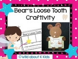 Bear's Loose Tooth Craftvity