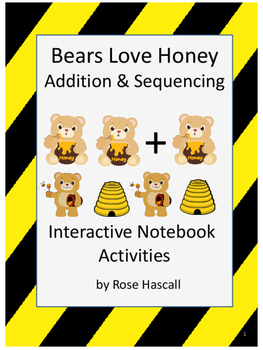 Bears Love Honey Addition and Sequencing Interactive Noteb