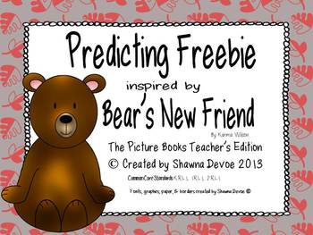 Predicting Freebie inspired by Bear's New Friend by Karma Wilson