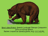 Bear's New Friend Speech-Language Therapy Companion Packet