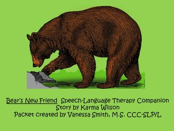 Bear's New Friend Speech-Language Therapy Companion Packet