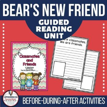 Bear's New Friend Guided Reading and Writing Unit