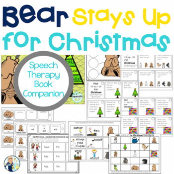 Speech Language and Literacy Bears Stays Up for Christmas Book Companion
