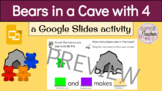Bears in a Cave (4) with Google Slides