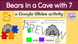 Bears in a Cave (7) with Google Slides