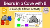 Bears in a Cave (8) with Google Slides